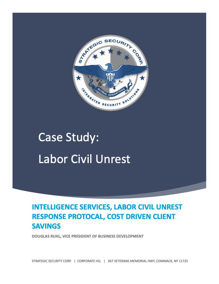 Case Study - Labor Civil Unrest